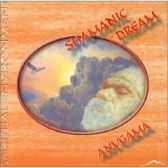 Anugama Shamanic Spiritual Environment Dream - Cd Instrumental - Mkp000315006345